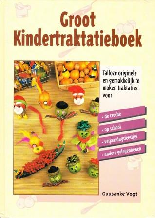 Groot Kindertraktatieboek Guusanke Vogt