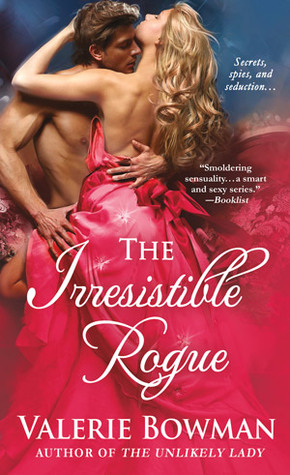 [Review] The Irresistible Rogue by  Valerie Bowman