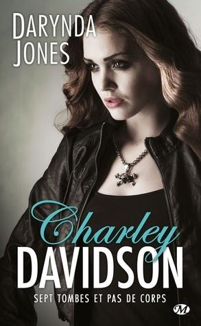 Sept Tombes et Pas de Corps (Charley Davidson #7)