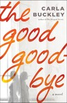 The Good Goodbye