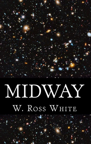 Midway (New Horizons, #2)  by  W. Ross White