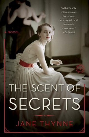 The Scent of Secrets: A Novel