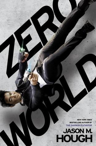 Zero World by Jason M. Hough