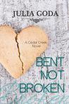 Bent Not Broken (Cedar Creek, #1)