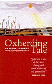 Oxherding Tale  by  Charles R. Johnson