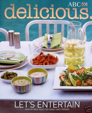 Delicious: Lets Entertain  by  Valli Little