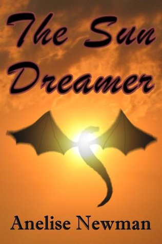 The Sun Dreamer (The Dreamers Book 1)  by  Anelise Newman