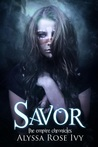 Savor (The Empire Chronicles, #4)