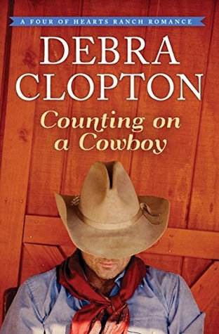Counting on a Cowboy (A Four of Hearts Ranch Romance Book 2)