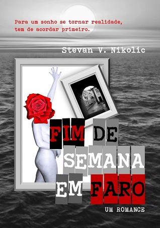 Fim de semana em Faro by Stevan V. Nikolic