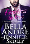 Fearless In Love (The Maverick Billionaires, #3)