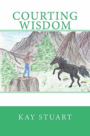 Courting Wisdom (Courting Series Book 2) Kay Stuart
