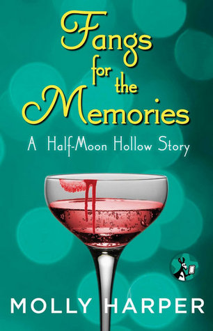 Fangs for the Memories (Half-Moon Hollow, #0)