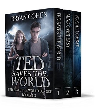 Ted Saves the World: Books 1-3 (Ted Saves the World Box Set)