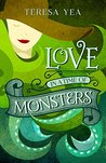 Love in a Time of Monsters (Golden Age of Monsters Book 1)