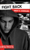 Fight Back by Brent R. Sherrard