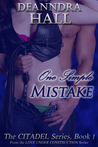 One Simple Mistake (Citadel, #1)