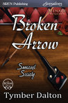 Broken Arrow (Suncoast Society, #22)