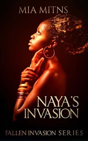 Naya's Invasion (Fallen Invasion Series, #2)