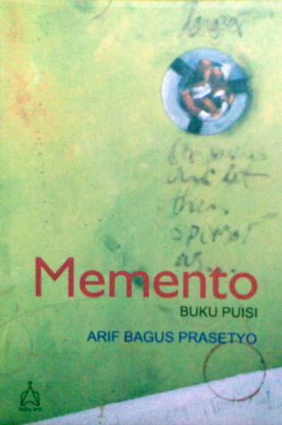 MEMENTO: Buku Puisi (e-book dapat diunduh)  by  Arif Bagus Prasetyo