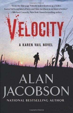 Velocity (Karen Vail Series #3) REQ - Alan Jacobson