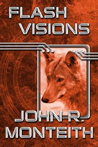 Flash Visions  by  John R. Monteith