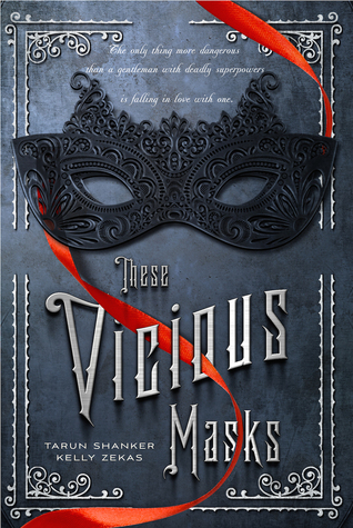 Waiting on Wednesday: These Vicious Masks by Tarun Shanker