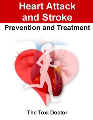 Heart attack and Stroke - Prevention and Treatment Dr. Kaniappan Padmanaban