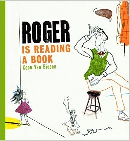 Roger is Reading a Book - Koen van Biesen