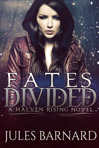 Fates Divided (A Halven Rising Novel, Halven Rising # 1)