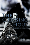The Crossing Hour (The Crossing Hour, #1)