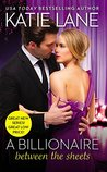 A Billionaire Between the Sheets (The Unexpected Billionaires, #1)