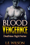 Blood Vengeance (Deathless Night Series #2)
