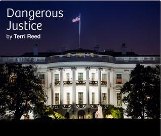 Dangerous Justice  by  Terri Reed
