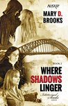 Where Shadows Linger (Intertwined Souls, #2)