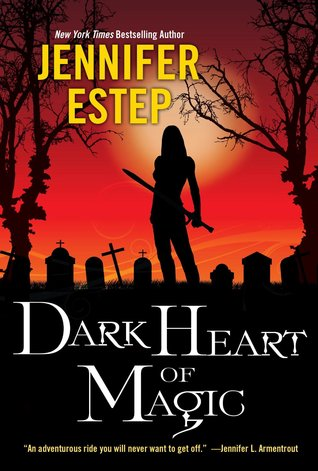 [ARC Review] Dark Heart of Magic by Jennifer Estep