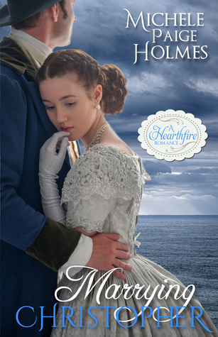Marrying Christopher (A Hearthfire Romance)
