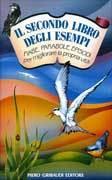 Il secondo libro degli esempi. Fiabe, parabole, episodi per migliorare la propria vita Pier DAubrigy