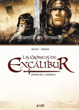Las crónicas de Excálibur: Primera crónica