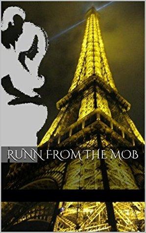 Runn From The Mob Rhonda Vazquez