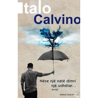 Nëse një natë dimri një udhëtar  by  Italo Calvino