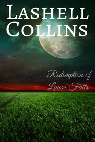 Review and Spotlight: Redemption of Lunar Falls by Lashell Collins