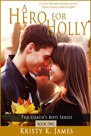 A Hero For Holly (The Coach's Boys #2)