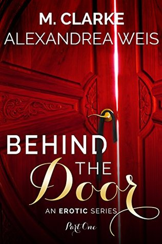 Behind the Door (Part 1)