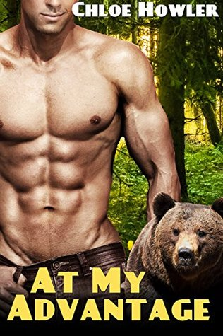 At My Advantage (Paranormal BSDM Bear Shifter Romance Standalone)  by  Chloe Howler