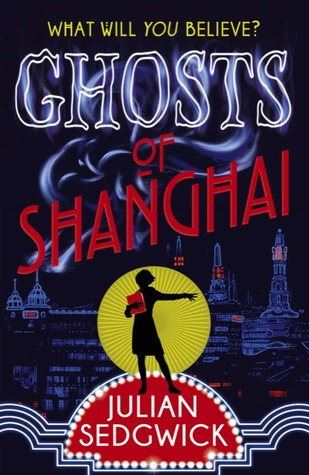 Ghosts of Shanghai (Ghosts of Shanghai #1)