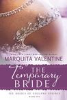 The Temporary Bride (The Brides of Holland Springs, Book 2)