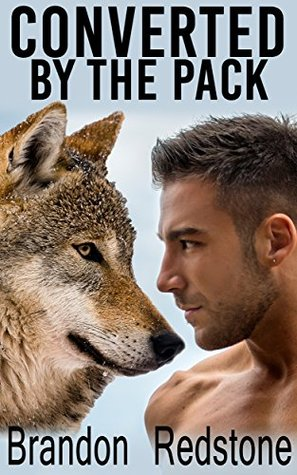 Converted By the Pack  by  Brandon Redstone