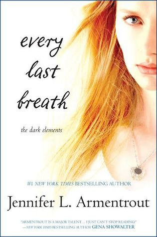 RELEASE WEEK BLITZ:  Every Last Breath by Jennifer L. Armentrout