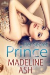 Her Secret Prince (Royal Holiday, #2)